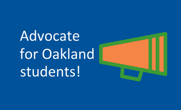 Advocate for Oakland students