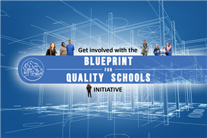 Blueprint for Quality Schools Initiative