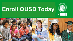 Enroll OUSD Today