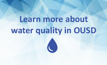 Learn more about water quality in OUSD
