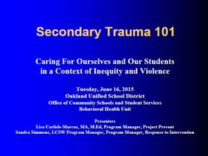 Trauma Informed Practices at OUSD