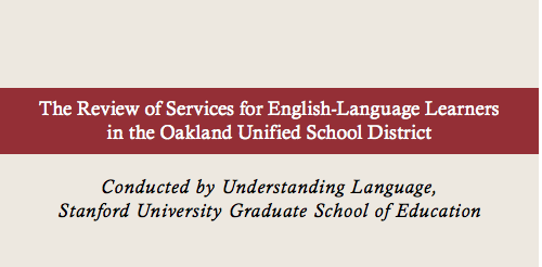 Stanford Review  of ELL Services in OUSD