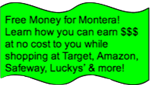 Earn Free Money for Montera While you Shop!!!